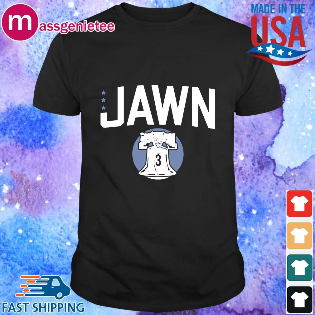 Jawn 3 philadelphia shirt