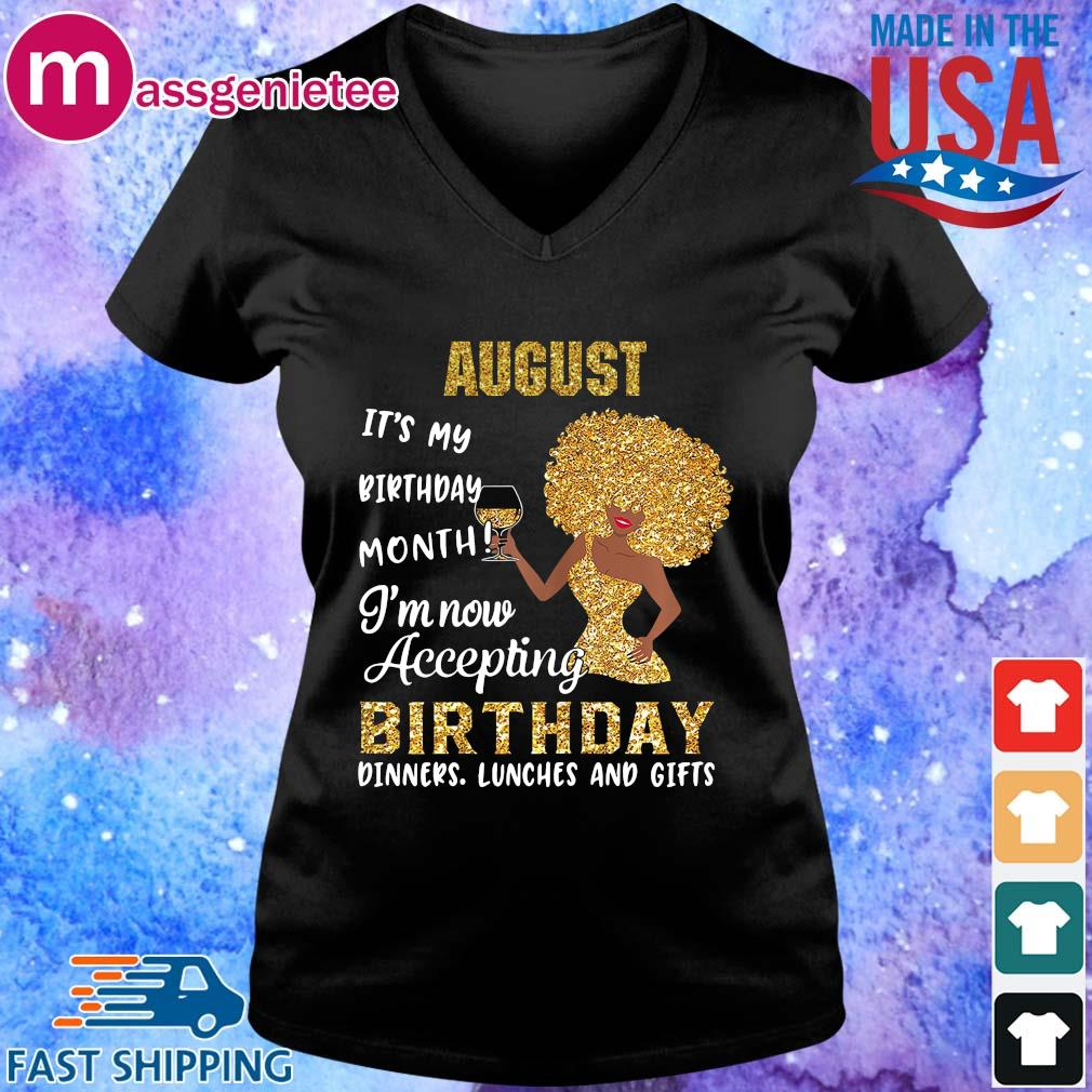 Woman august it's my birthday month I'm now accepting birthday s V-Neck den