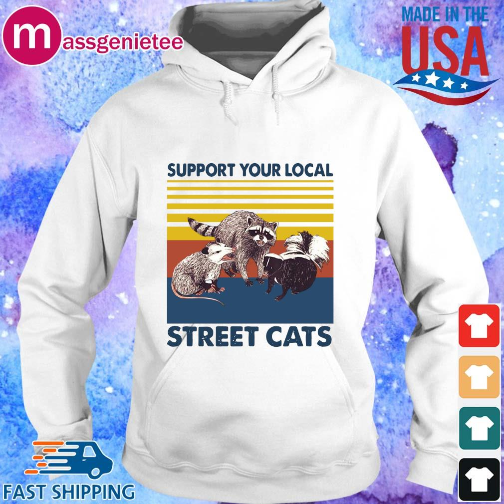 Racoon Support Your Local Street Cats Vintage Shirt Hoodie trang