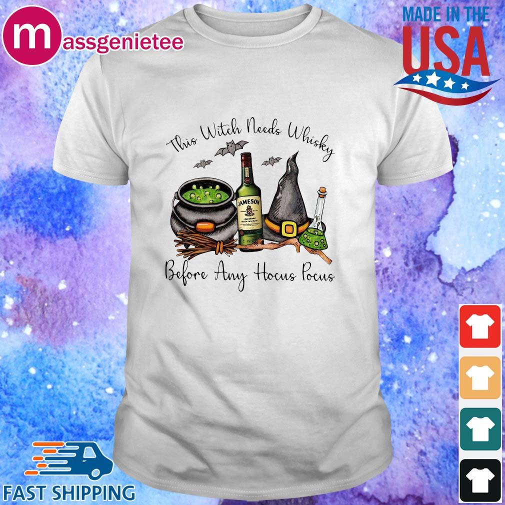 This Witch needs Whisky Jameson before any Hocus Pocus Halloween shirt