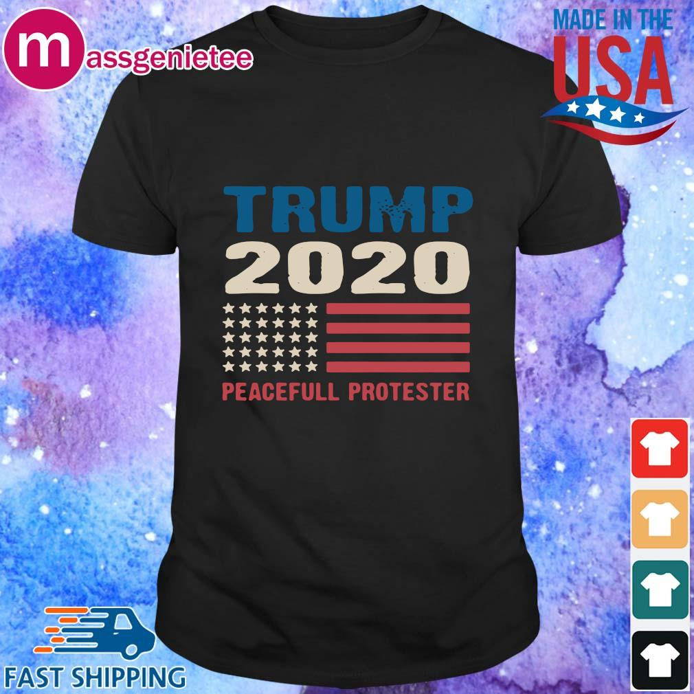 Trump 200 peacefull protester shirt