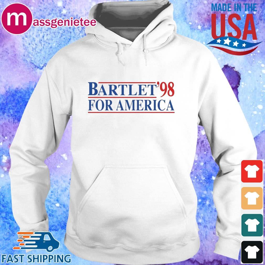 Bartlet For America _98 Shirt Hoodie trang