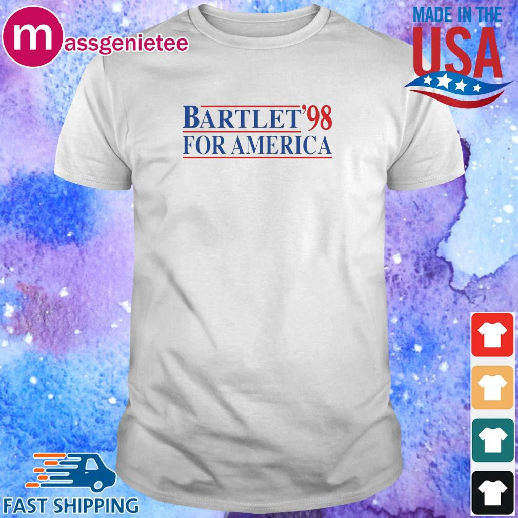 Bartlet For America _98 Shirts