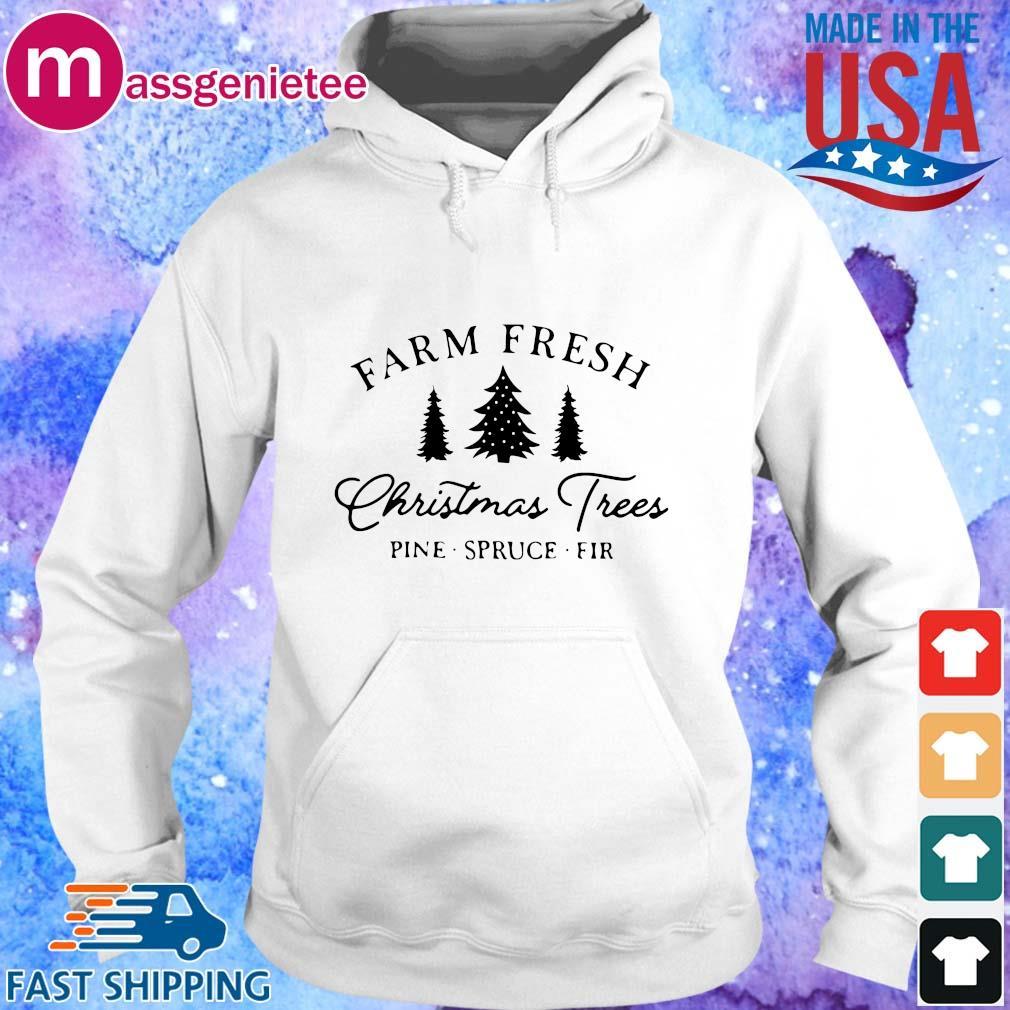 Farm fresh Christmas trees pine spruce fir sweats Hoodie trang