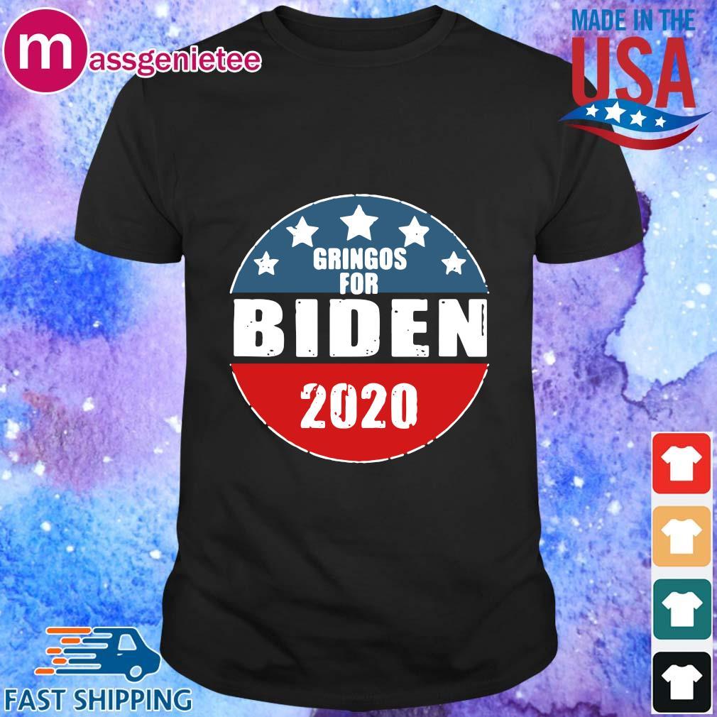 Gringos for Biden 2020 shirt