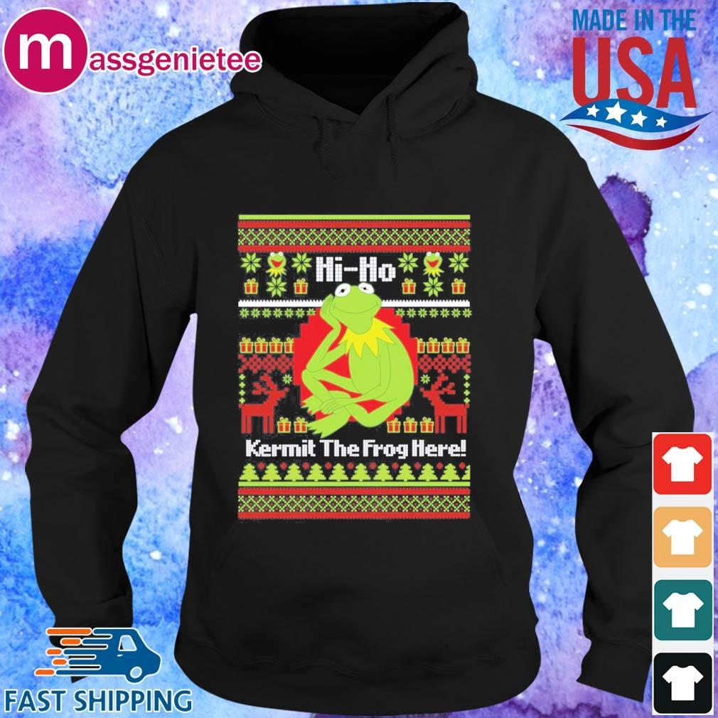 Hi Ho Kermit The Frog Here Christmas Sweatshirt - Copy Hoodie den