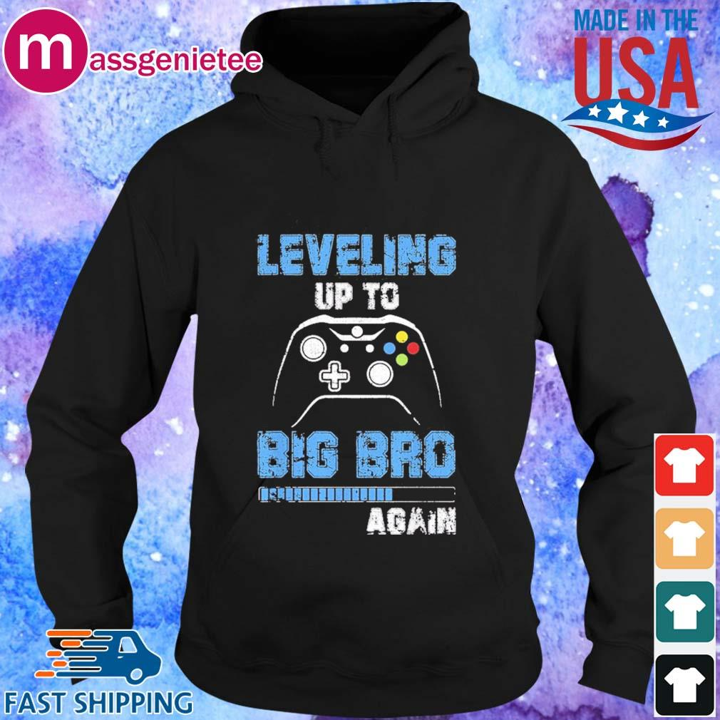 Leveling up to big bro again gamer s Hoodie den