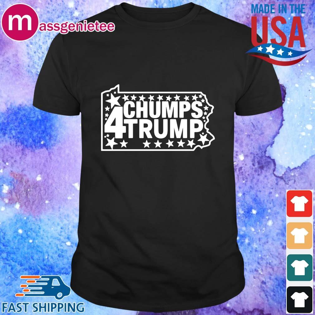PA Chumps 4 Trump shirt