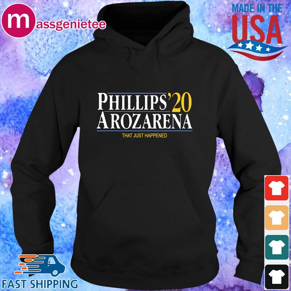 Phillips Arozarena 2020 that just happened s Hoodie den
