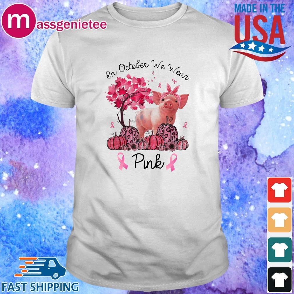 Pig in october we wear Halloween pink shirt