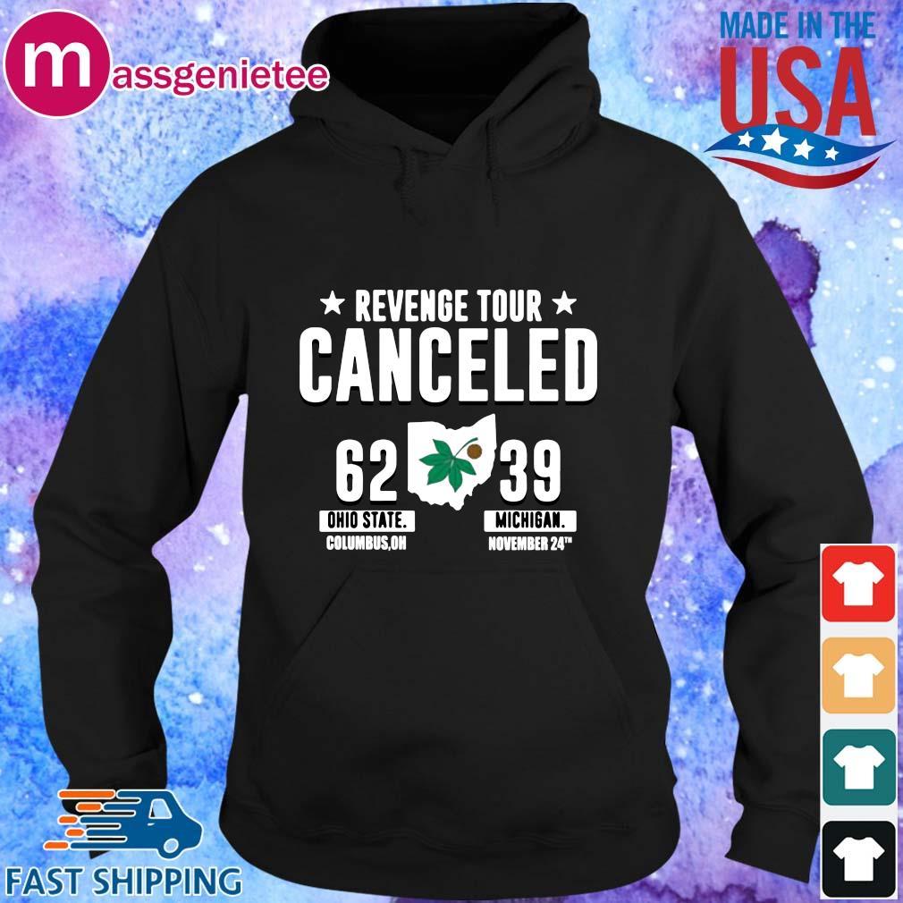 Revenge Tour Canceled Ohio State Buckeyes Shirt Hoodie den