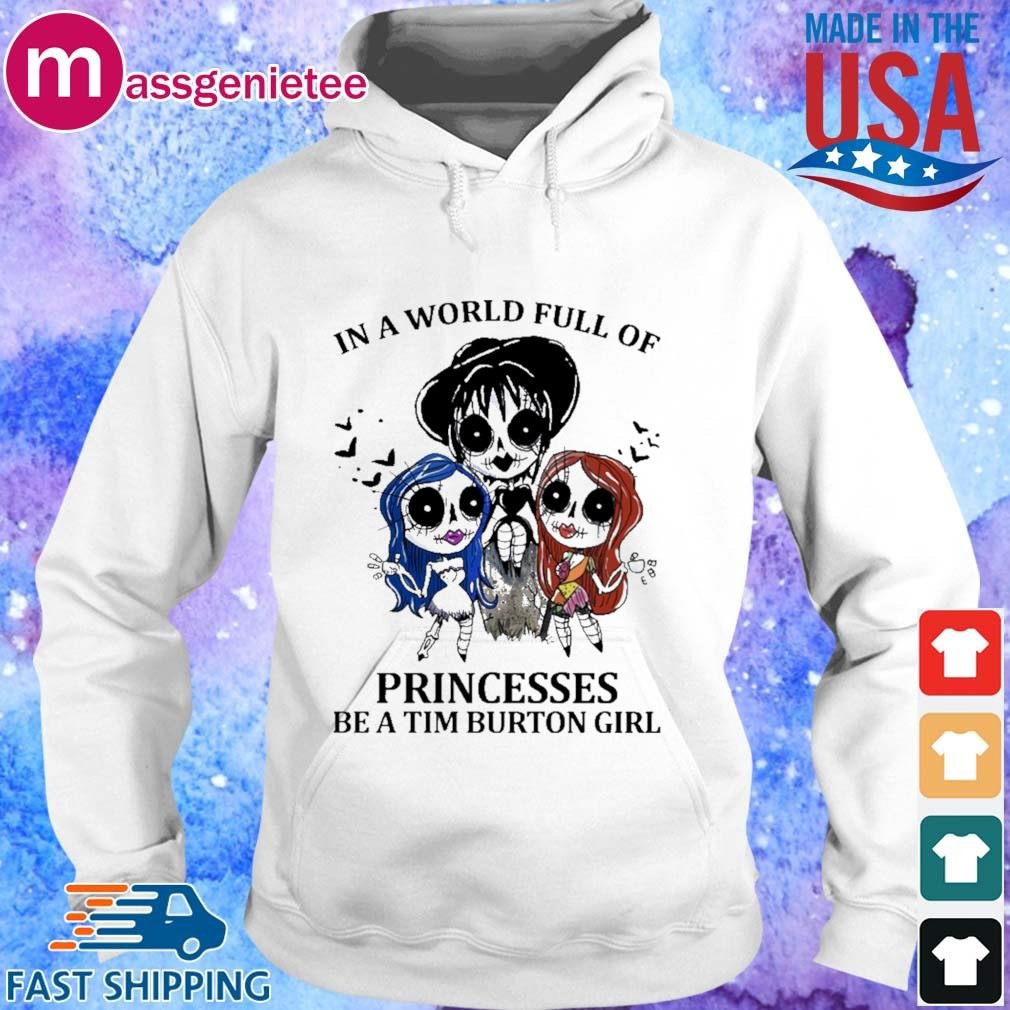 Sally in a world full of Princesses be a tim burton girl s Hoodie trang