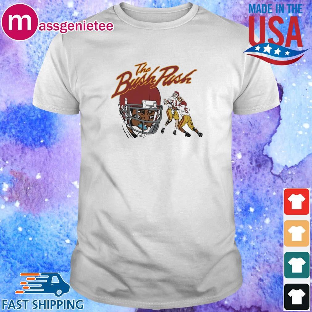 The Bush Push Shirt