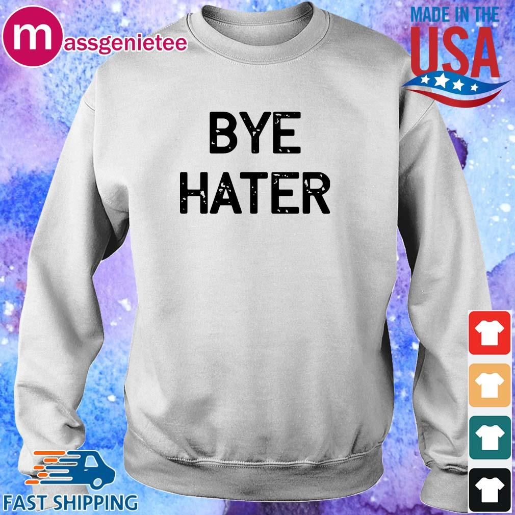 Bye hater 2020 s Sweater trang