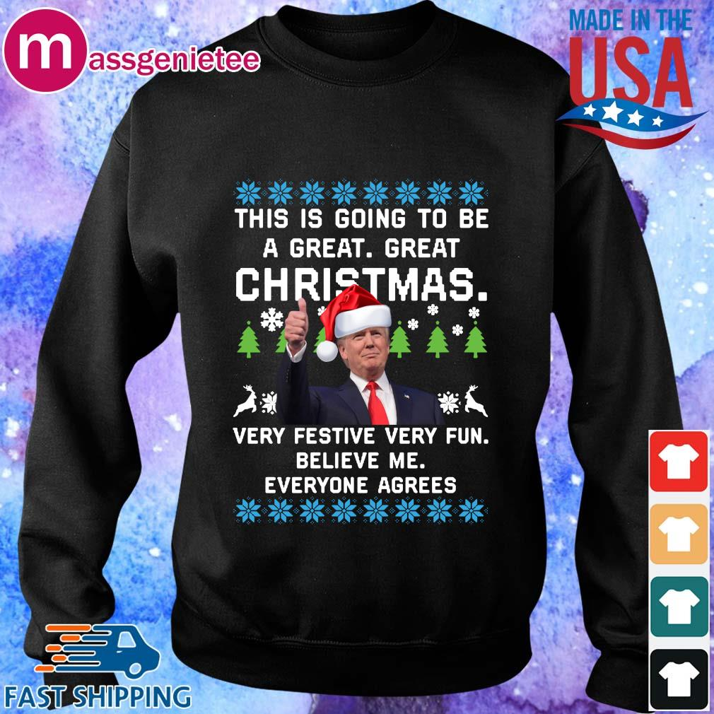 Santa Donald Trump this is going to be a great great Christmas very festive very fun believe Me everyone agrees Ugly Christmas sweater Sweater den