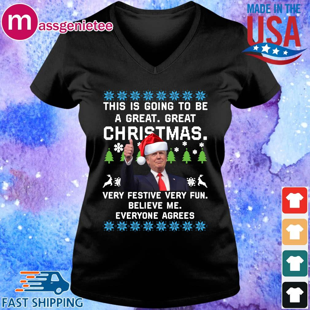 Santa Donald Trump this is going to be a great great Christmas very festive very fun believe Me everyone agrees Ugly Christmas sweater V-Neck den